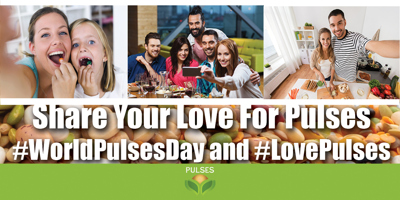 Share your love for pulses: #WorldPulsesDay and #LovePulses